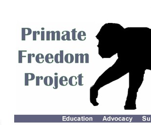 Primate Freedom Project - Education, Advocacy, Support